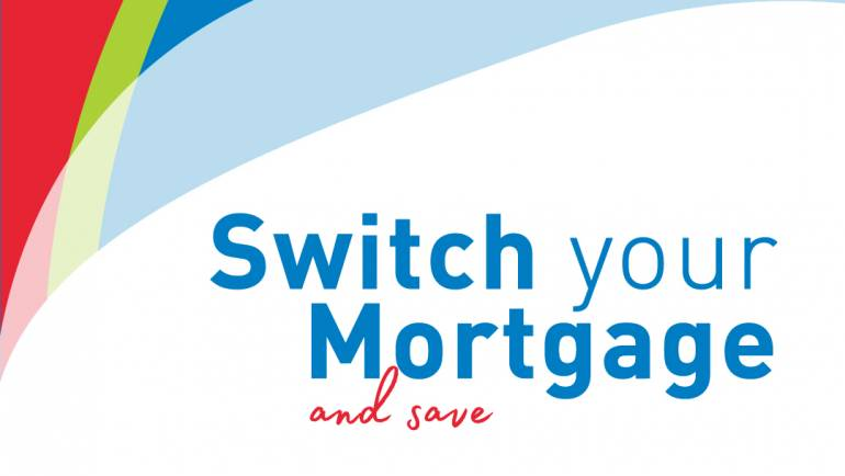 Switch & Save on your Mortgage